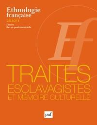 Gaetano Ciarcia - Ethnologie française N° 1, février 2020 : Traités esclavagistes et mémoire culturelle.
