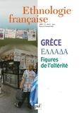Jean Cuisenier et Evthymios Papataxiarchis - Ethnologie française N° 2 Avril-Juin 2005 : Grèce - Figures de l'altérité.