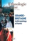 Sophie Chevalier et Vanessa Manceron - Ethnologie française N° 2, avril-juin 200 : Grande-Bretagne : Anthropologie at home.
