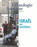 Fran Markowitz et Nir Avieli - Ethnologie française N° 2, Avril-juin 201 : Israël au quotidien.