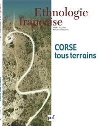 Charlie Galibert et Elena Filippova - Ethnologie française N° 3, Juillet 2008 : Corse - Tous terrains.