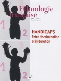 André Rauch - Ethnologie française N° 3, Juillet 2009 : Handicaps - Entre discrimination et intégration.