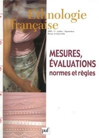 Martine Duquesne et Isabelle Pariente-Butterlin - Ethnologie française N° 3, Juillet-septem : Mesures, évaluations - Normes et règles.