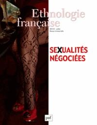 Philippe Combessie et Sylvie Mayer - Ethnologie française N° 3, Juillet-septem : Sexualités négociées.