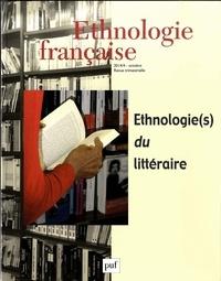 Laurent Sébastien Fournier et Jean-Marie Privat - Ethnologie française N° 4, Octobre-décemb : Ethnologie(s) du littéraire.