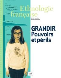 Nicoletta Diasio - Ethnologie française N° 4, Octobre-décemb : Grandir : pouvoirs et périls.