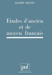 Olivier Soutet - Etudes d'ancien et de moyen français.
