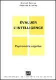 Michel Huteau et Jacques Lautrey - Evaluer l'intelligence - Psychométrie cognitive.