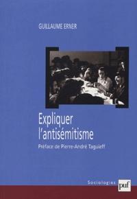 Guillaume Erner - Expliquer l'antisémitisme - Le bouc émissaire : autopsie d'un modèle explicatif.