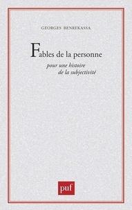 Georges Benrekassa - Fables de la personne.