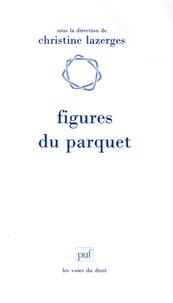 Christine Lazerges et Julie Alix - Figures du parquet.