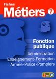 ONISEP - Fonction publique - Administration, enseignement-formation, armée-police-pompiers.