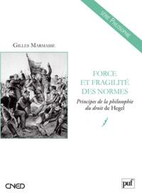 Force et fragilité des normes - Principes de la philosphie du droit de Hegel.pdf