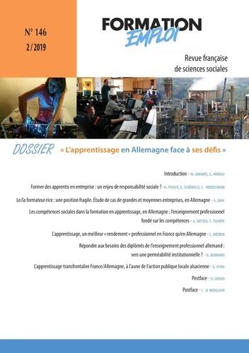 CEREQ - Formation Emploi N° 146 : L'apprentissage en Allemagne face à ses féfis.