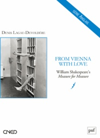 Denis Lagae-Devoldère - From Vienna with Love - William Shakespeare's Measure for Measure.