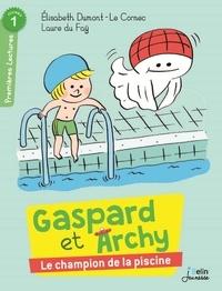 Elisabeth Dumont-Le Cornec et Laure du Faÿ - Gaspard et Archy  : Des champions à la piscine.