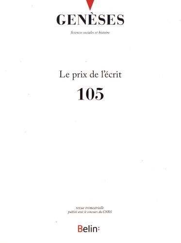 Yann Potin - Genèses N° 105, décembre 201 : Le prix de l'écrit.