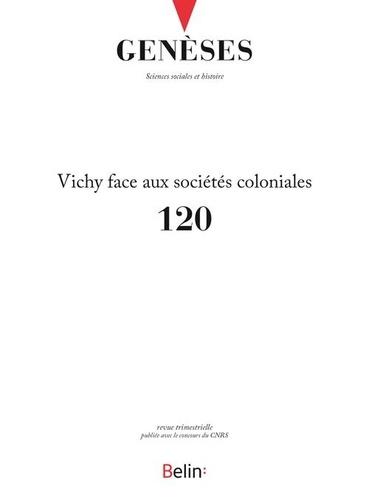 Belin - Genèses N° 120/3, 2020 : Le Régime de Vichy face aux sociétés coloniales.