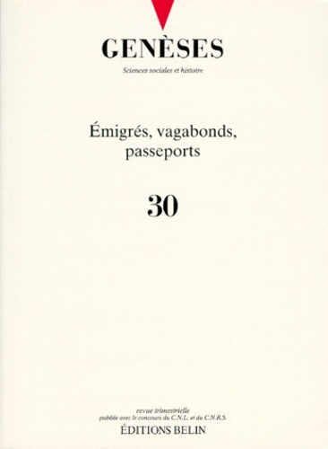 Belin - Genèses N° 30, Mars 1998 : Emigrés, vagabonds, passeports.