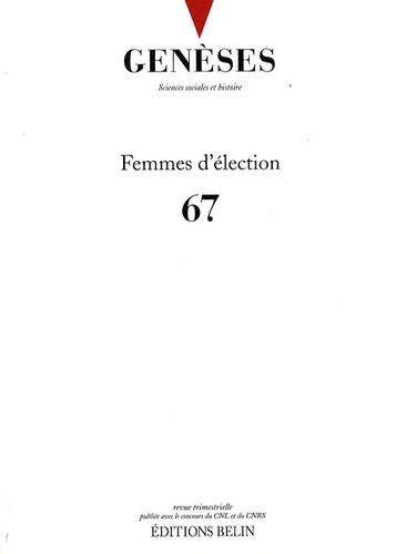 Ioana Popa et Laure Bereni - Genèses N° 67, Juin 2007 : Femmes d'élection.