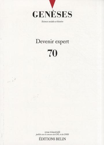 Soraya Boudia - Genèses N° 70, Mars 2008 : Devenir expert.
