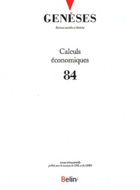 Florence Weber - Genèses N° 84, Septembre 201 : Calculs économiques.