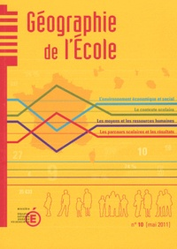 Ministère Education Nationale - Géographie de l'école N° 10, Mai 2011 : .