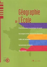 Ministère Education Nationale - Géographie de l'école N° 8, Avril 2003 : .