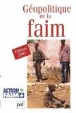 Action contre la faim et Sylvie Brunel - Géopolitique de la faim - Edition 2001.
