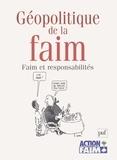 Jean-Christophe Rufin et Roger Persichino - Géopolitique de la faim - Faim et responsabilité.