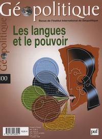 Jacqueline de Romilly et Nicolas Grimal - Géopolitique N° 100, Novembre-Déc : Les langues et le pouvoir.