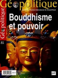Dom-Pierre Massein et Dennis Gira - Géopolitique N° 85 Janvier 2004 : Bouddhisme et pouvoir.