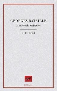 Gilles Ernst - Georges Bataille - Analyse du récit de la mort.