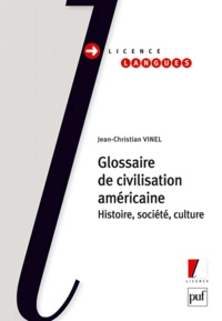 Jean-Christian Vinel - Glossaire de civilisation américaine.