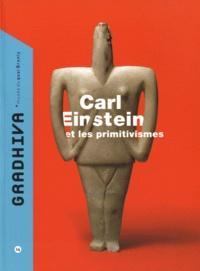 Isabelle Kalinowski et Maria Stavrinaki - Gradhiva N° 14/2011 : Carl Einstein et les primitivismes.