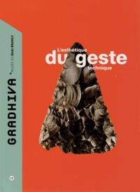 Sophie-A de Beaune - Gradhiva N° 17/2013 : L'esthétique du geste technique.