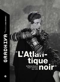 "Sarah Frioux-Salgas - Gradhiva N° 19/2014 : ""L'Atlantique noir"" de Nancy Cunard."