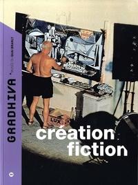 Daniel Fabre - Gradhiva N° 20/2014 : Création fiction.