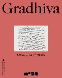 Emmanuel Kasarhérou - Gradhiva N° 32/2021 : Livres sorciers.