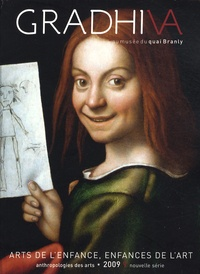Daniel Fabre - Gradhiva N° 9/2009 : Arts de l'enfance, enfance de l'art.