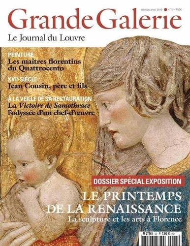Jean-Luc Martinez - Grande Galerie N° 25, septembre-oct : Le printemps de la Renaissance - La sculpture et les arts à Florence.