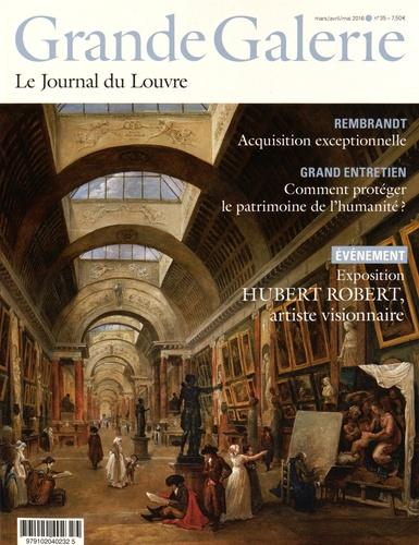 Jean-Luc Martinez - Grande Galerie N° 35, Mars-avril-ma : Exposition Hubert Robert, artiste visionnaire.