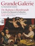 Blaise Ducos et Adrien Goetz - Grande Galerie N° 6, Décembre-janvi : De Rubens à Rembrandt - Le siècle d'or flamand et hollandais.