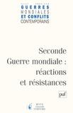 Francis Koerner et Christophe Pécout - Guerres mondiales et conflits contemporains N° 218, Avril 2005 : Seconde Guerre mondiale : réactions et résistances.