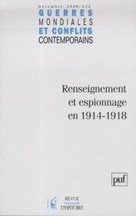 Jean-Claude Allain - Guerres mondiales et conflits contemporains N° 232, Décembre 200 : Renseignement et espionnage en 1914-1918.