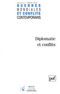 Claude Carlier et Jacques Valette - Guerres mondiales et conflits contemporains N° 233, Janvier 2009 : Diplomatie et conflits.