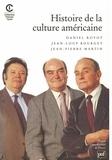 Daniel Royot et Jean-Loup Bourget - Histoire de la culture américaine.