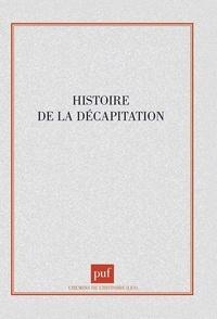 Paul-Henri Stahl - Histoire de la décapitation.