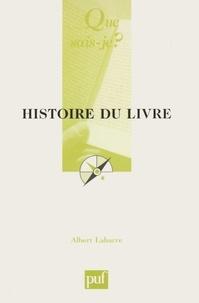 Albert Labarre - Histoire du livre.