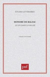 """Gérard Gengembre - Honoré de Balzac, le """"Lys dans la vallée""""."""